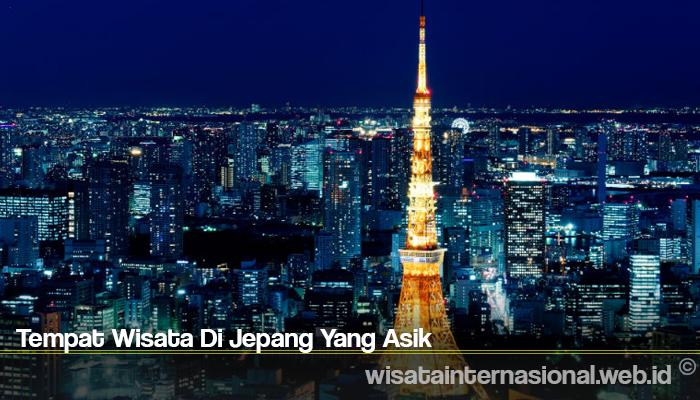Tempat Wisata Di Jepang Yang Asik