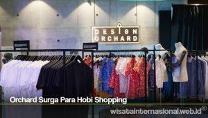 Orchard Surga Para Hobi Shopping