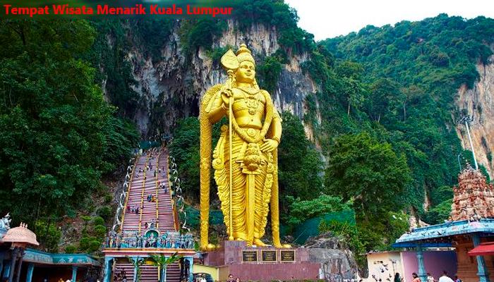 Tempat Wisata Menarik Kuala Lumpur
