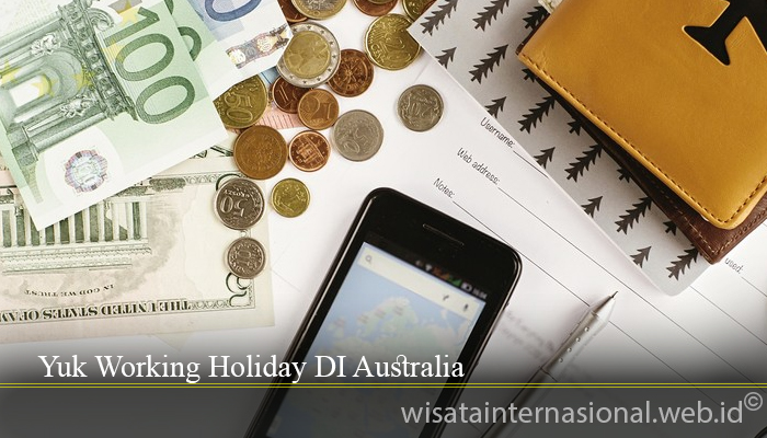 Yuk Working Holiday DI Australia